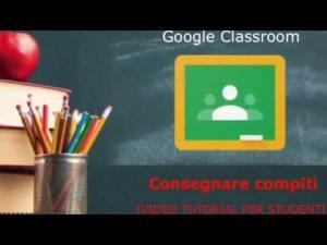 Consegna compiti su Classroom da PC (tutorial studente)