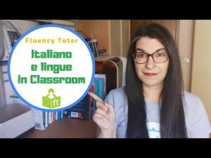 Italiano e Lingue straniere in Classroom con Fluency Tutor